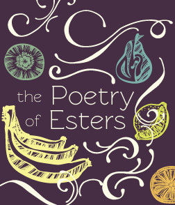 The Poetry of Esters